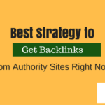 How to get backlinks from authority sites