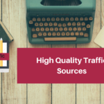 High Quality Traffic sources
