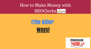 Make money with seoclerks